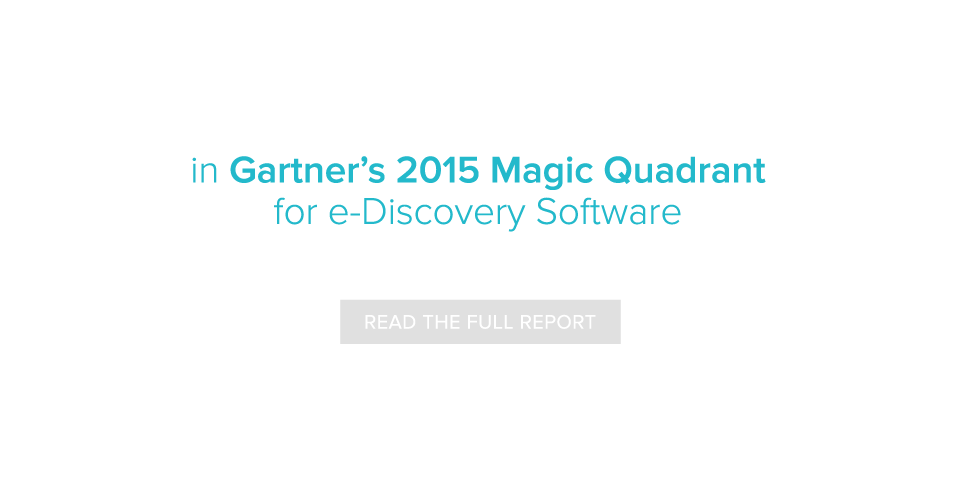 kCura Recognized as a Leader in Gartner's 2015 Magic Quadrant for e-Discovery Software