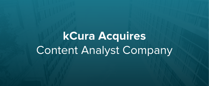 kCura Acquires Content Analyst Company, Developers of Advanced Text Analytics Technologies