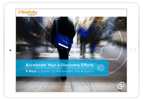 Accelerate Your e-Discovery Efforts: Analytics e-Book