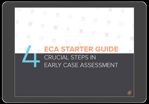 Litigation Risk Management - Early Case Assessment Software Starter Guide